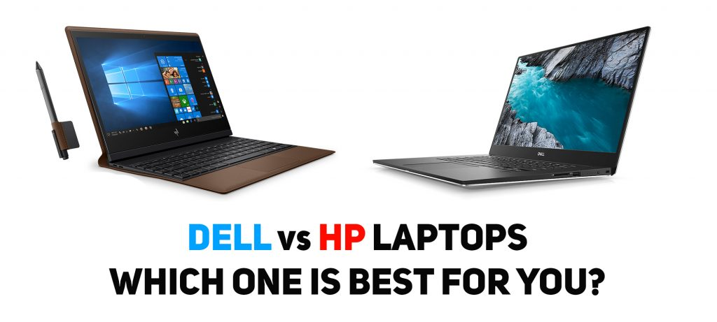 Dell Vs Hp Laptops How To Choose Your Next Laptop In 2020 Tech3mag